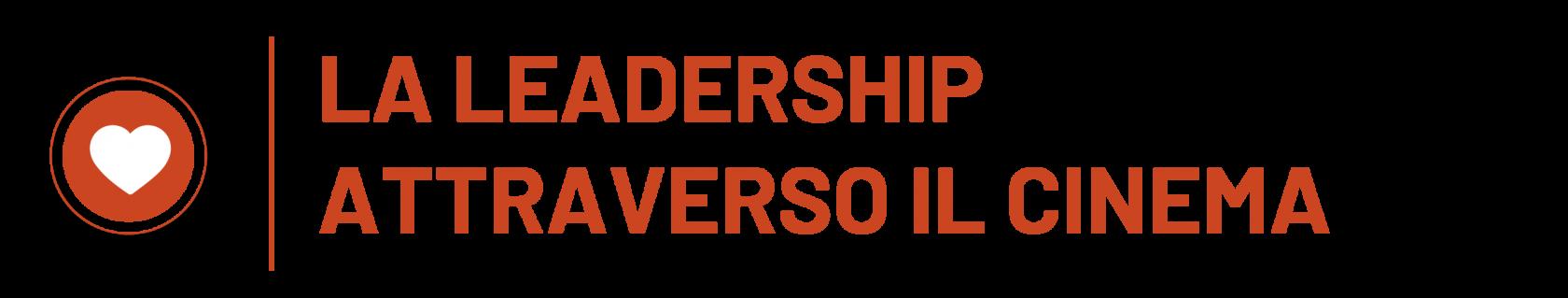 Header LA LEADERSHIP ATTRAVERSO IL CINEMAcerchio-01